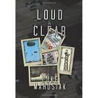 Loud & Clear 9781479777037 by Luke Marusiak Paperback
