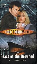 DOCTOR WHO<>THE FEAST OF THE DROWNED by STEPHEN COLE<>10th DOCTOR<>HARDBACK ~