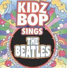 Kidz Bop Sings the Beatles by Kidz Bop Kids (CD, Nov-2009, Razor & Tie)