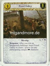 A Game of Thrones LCG - 1x Freed Galley  #090 - The House of Black and White