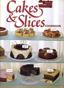 """Cakes and Slices Cook Book (""""Australian Women's Weekly"""" Home Library)-Australia"""