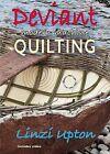 Deviant Modern Machine Quilting by Linzi Upton (CD-ROM, 2015)