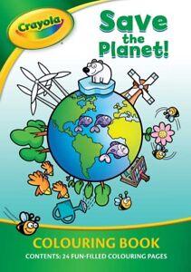 Crayola salvar el planeta Libro Para Colorear Actividad de Educación de calentamiento global 3022