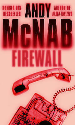 1 of 1 - Firewall: (Nick Stone Thriller 3), McNab, Andy, New Book