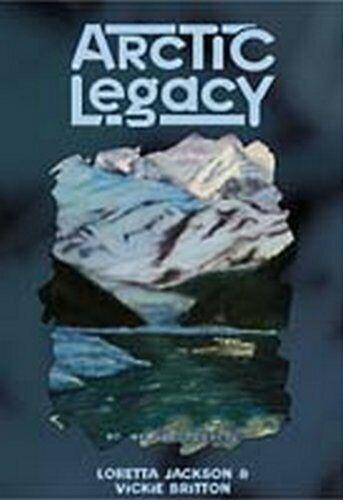Arctic Legacy  Avalon Mystery