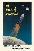 Astronaut Today Moon Tomorrow Mars Nasa Spaceship Vintage Poster Repro Free S/h