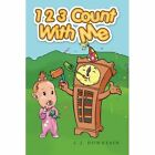1 2 3 Count with Me by C J Downtain (Paperback / softback, 2013)