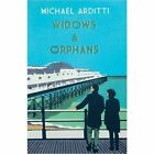Widows and Orphans by Michael Arditti (Paperback, 2016)