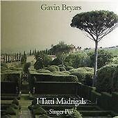 Gavin Bryars - I Tatti Madrigals (NEW CD)
