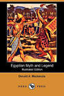Egyptian Myth and Legend (Illustrated Edition) (Dodo Press) by Donald A MacKenzie (Paperback / softback, 2008)