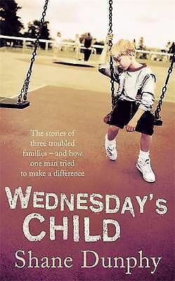 1 of 1 - Wednesday's Child by Shane Dunphy
