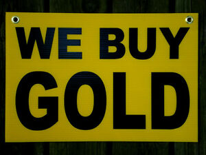 "WE BUY GOLD  Coroplast SIGN with Grommets 12""x18"" Horizontal"