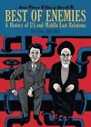 Best of Enemies: A History of US and Middle East Relations:  : 1953-1984 by Jean-Pierre Filiu (Hardback, 2014)