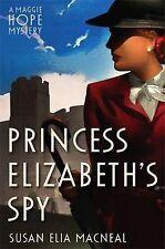 Princess Elizabeth's Spy (Maggie Hope), New, MacNeal, Susan Elia Book