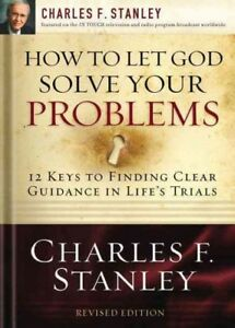 How-to-Let-God-Solve-Your-Problems-12-Keys-for-Finding-Clear-Guidance-in-Li
