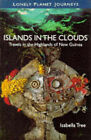 Islands in the Clouds by Isabella Tree (Paperback, 1996)