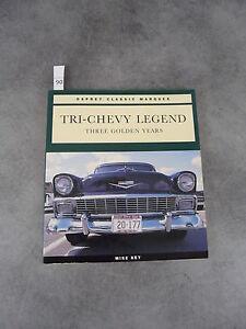 Charmant Mike Key Tri Chevy Legend Three Golden Years Automobile DernièRe Technologie
