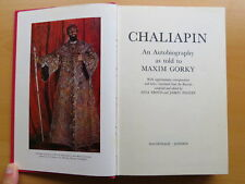 Chaliapin. Autobiography as told to Maxim Gorky: First Edition 1968. Hardback.