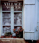 Village Voices: French Country Life by Samuel Dhote, Marie-France Boyer (Hardback, 1999)