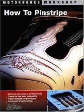 How To Pinstripe (Motorbooks Workshop), Motorcycles, Repair, Customize, Transpor