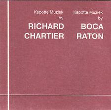 RICHARD CHARTIER / BOCA RATON - kapotte muziek CD
