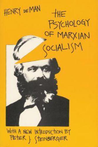 The Psychology of Marxian Socialism (Social Science Classics Series), , Henry de