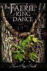 The Faerie Ring Dance by Kara Skye Smith (Paperback / softback, 2014)