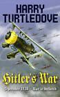 Hitler's War by Harry Turtledove (Paperback, 2010)