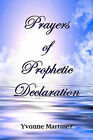 Prayers of Prophetic Declaration by Yvonne Martinez (Paperback / softback)