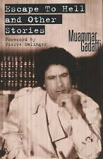 Escape to Hell and Other Stories by Muammar Gadaffi (Hardback, 1999)
