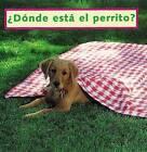 Where's the Puppy? (Spanish): Donde Esta El Perrito? by Cheryl Christian (Board book, 1999)