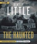 The Haunted by Bentley Little (CD-Audio, 2012)
