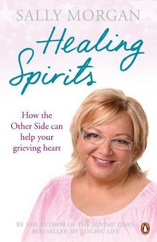 Healing Spirits By Sally Morgan. 9780141043548