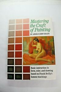 MASTERING-CRAFT-OF-PAINTING-By-Angelo-John-Grado-Hardcover-BRAND-NEW