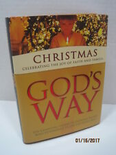 Christmas: Celebrating The Joy of Faith and Family...God's Way by J.M. Farro