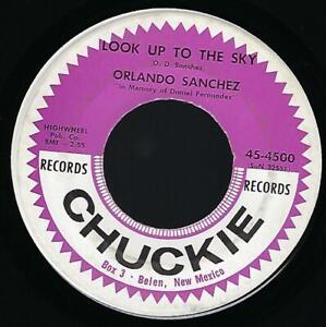 Orlando-Sanchez-Look-Up-To-die-Sky-I-Know-Now-45-Ex-1966-Folk-Chuckie