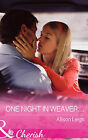 One Night in Weaver... by Allison Leigh (Paperback, 2015)