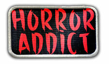 Patch - Horror Addict Heat Seal / Iron on Patch for jackets, shirts, tote bags,