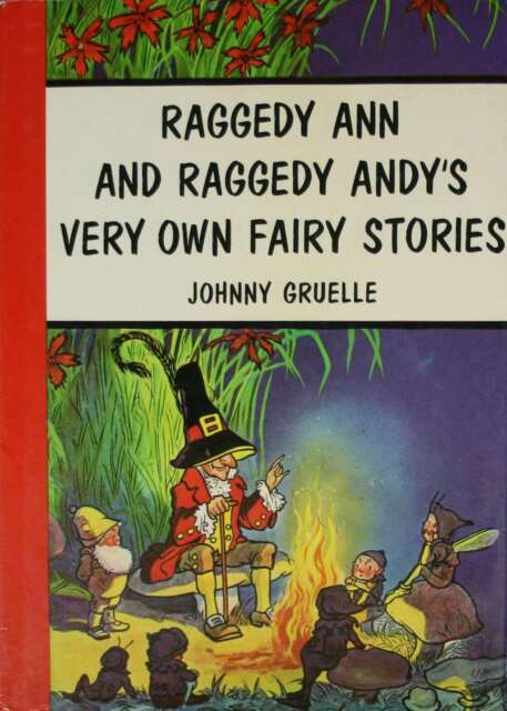 Raggedy Ann and Raggedy Andy's Very Own Fairy Stories, Gruelle, Johnny, Very Goo
