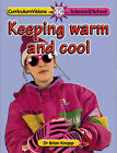 Keeping Warm and Cool by Brian Knapp (Paperback, 2002)