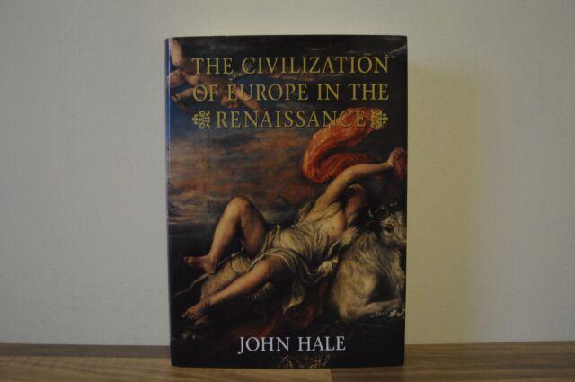 Civilization of Europe in the Renaissance by J. R. Hale (Hardback, 1993) 1/1 (Z2