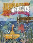 Inspired by The Beatles: An Art Quilt Challenge by Donna Marcinkowski DeSoto (Hardback, 2014)
