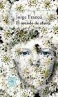 El Mundo de Afuera by Jorge Franco (Paperback / softback, 2014)