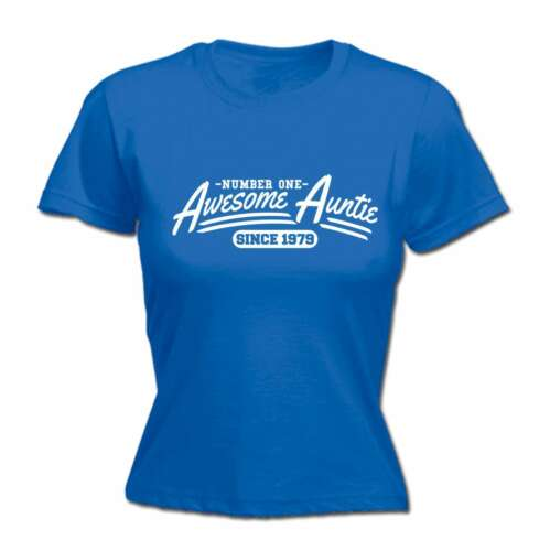 Women Awesome Auntie Since YOUR DATE HERE Funny Joke Nephew Niece FITTED T-SHIRT