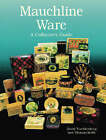 The Collector's Guide to Mauchline Ware by David Trachtenberg, Thomas Keith (Hardback, 1999)