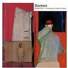 Gomez - Bring It On (10th Anniversary Collector's Edition, 2008)