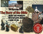 Story of the Bible: How the World's Bestselling Book Came to Be by Charles Perry (Hardback, 1998)