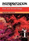 First and Second Kings: Interpretation by Richard D. Nelson (Paperback, 2012)