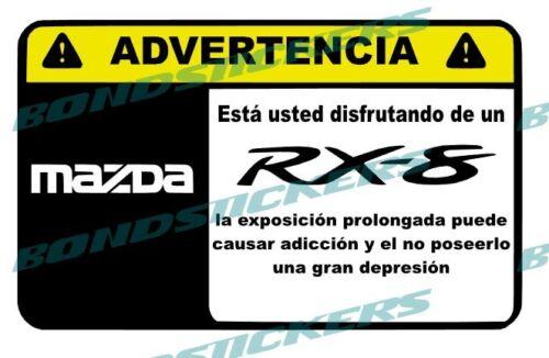 Vinilo impreso pegatina ADVERTENCIA MAZDA RX8 ROTARY RACING JDM  STICKER DECAL