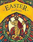 Easter by Fiona French (Hardback)